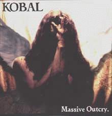 Kobal: Massive Outcry
