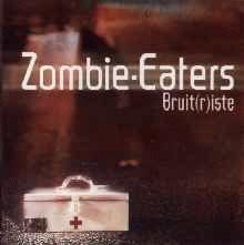 zombie eaters : bruitRiste
