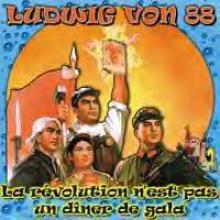 Ludwig Von 88: La révolution n'est pas un dîner de gala