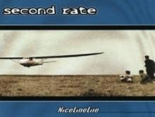 second rate : nice line life
