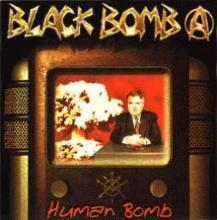 black bomb a: human bomb
