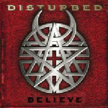 disturbed : believe