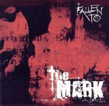 fallen to: the mark