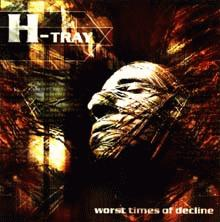 htray : worst times of decline