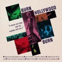 burn hollywood burn: ep