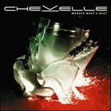 chevelle: wonder what s next