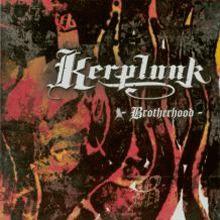 kerplunk: brotherhood