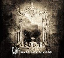 korn : take a look in the mirror