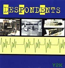 Despondents: Y2K