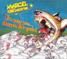 Marcel: un pour tous