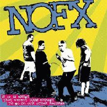 NoFx: 45 or 46 songs that aren't good enough to be on our other records