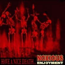 Noxious Enjoyment: Have a nice death