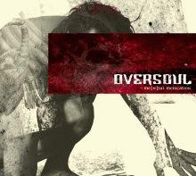 oversoul : mental medication