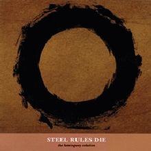 steel rules die: the Hemingway solution