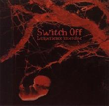 Switch Off: L'expérience interdite