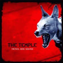the temple: diesel dog sound