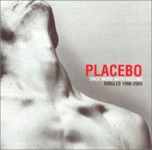 placebo : once more with feeling