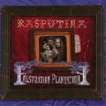Rasputina: Frustration Plantation