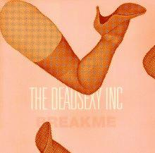 the dead sexy inc : breakme