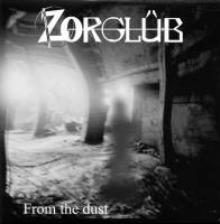 Zorglüb : From the dust