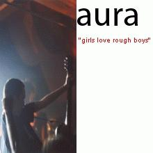 aura: girls love rough boys