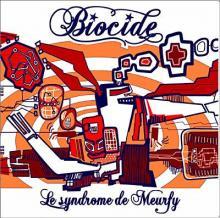 Biocide: Le syndrôme de Meurfy