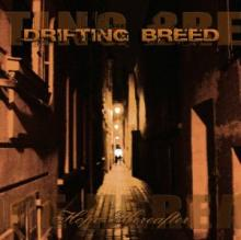 Drifting Breed : Hope hereafter