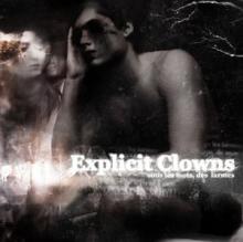 Explicit Clowns: Sous les mots, des larmes