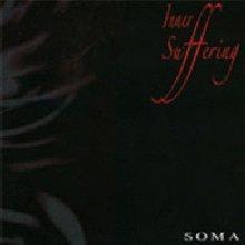 inner suffering: soma