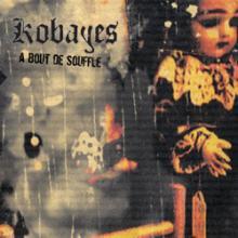 Kobayes: A bout de souffle