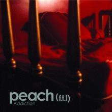 peach (ftl): addiction