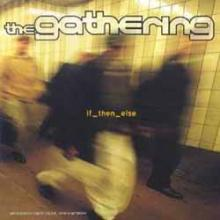 the_gathering_if_the_else_artwork