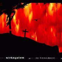 Wirksystem: Der Himmel brennt