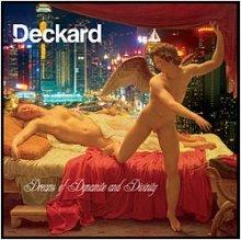 deckard : Dreams of dynamite and divinity