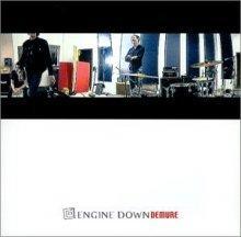 engine down: demure