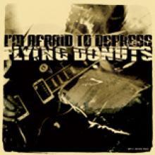 Flying Donuts vs I'm Afraid to Depress: le split