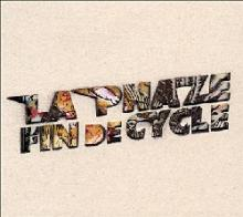 La Phaze : Fin de cycle