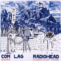 Radiohead: Com Lag