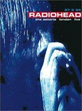 radiohead : the astoria london live 94