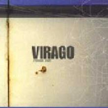 Virago: Premier jour