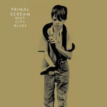 Primal Scream: Riot city blues