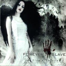 Forever Slave: Alice's Inferno