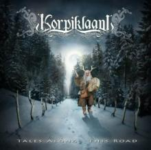Korpiklaani : Tales along this road