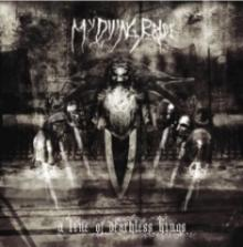 My Dying Bride : A line of deathless kings
