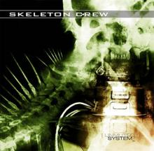 Skeleton Crew: [Unmuted] system_