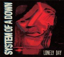 System of a Down : Lonely day