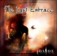 The Last Embrace: Inside
