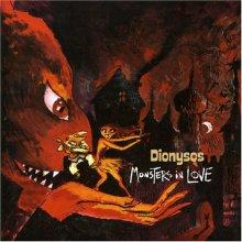 dionysos: monsters in love