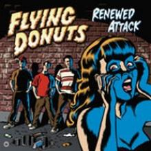 Flying Donuts : Renewed attack