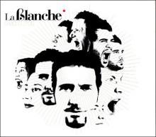 La Blanche: Disque d'or